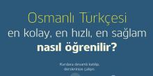 Osmanlı Türkçesi Öğrenmenin Kolay Yolu: Hayrat Vakfı Osmanlıca Kursları