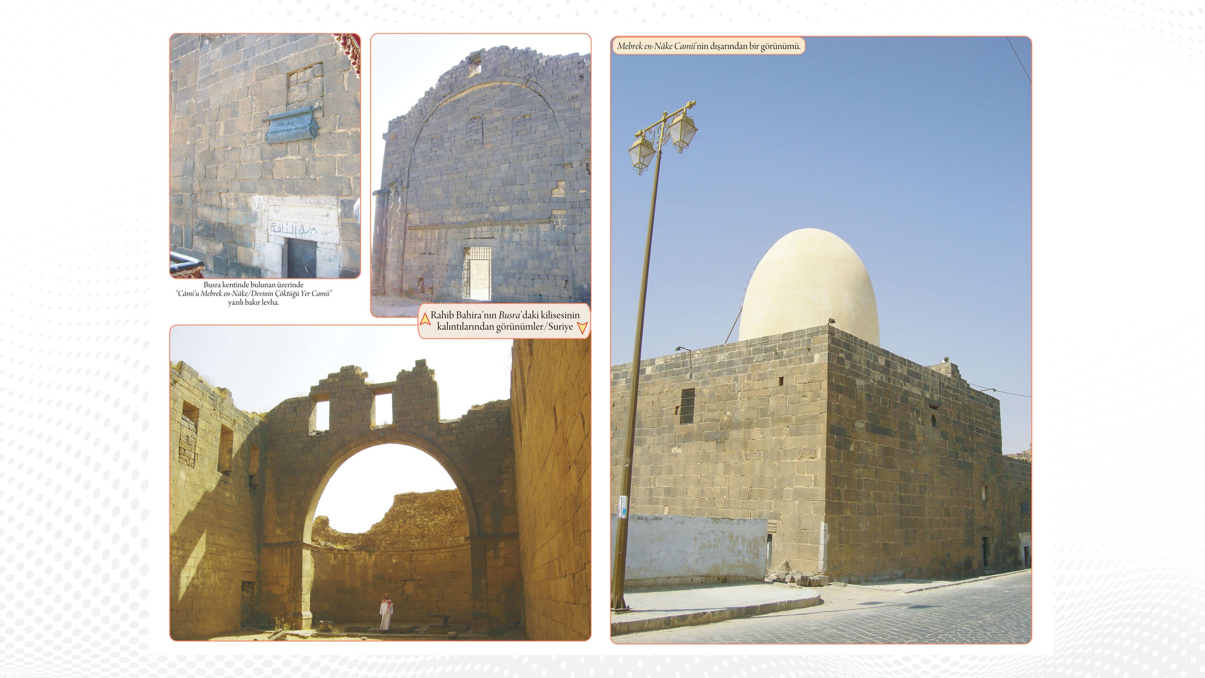 Efendimiz'in (S.A.V) Devesinin Çöktüğü Yer ve Rahip Bahira'nın Kilise Kalıntıları