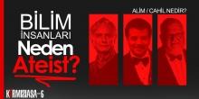 Kırmızı Asa 6 - Bilim Adamları Neden Ateist? | Osman Bulut
