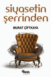 Siyasetin Şerrinden Kitabı - Murat Çiftkaya